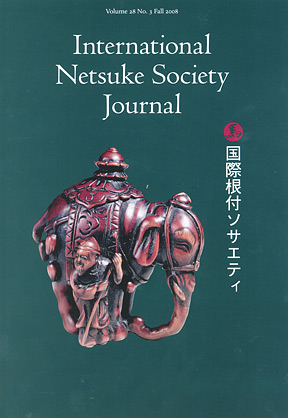 Volume 28 No. 3 Fall 2008 International Netsuke Society Journal