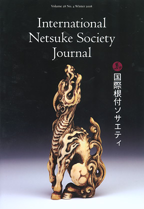 Volume 28 No. 4 Winter 2008 International Netsuke Society Journal