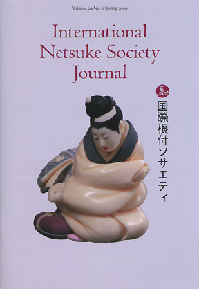 Volume 29 No.1 Spring 2009 International Netsuke Society Journal