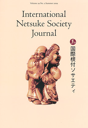 Volume 29 No.2 Summer 2009 International Netsuke Society Journal